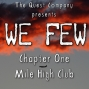 Artwork for WE FEW, Chapter 1 - Mile High Club
