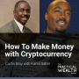 Artwork for How to Make Money with Cryptocurrency with Kamil Salter  - Episode 158
