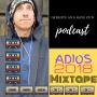 Artwork for Adios 2018 Mixtape!