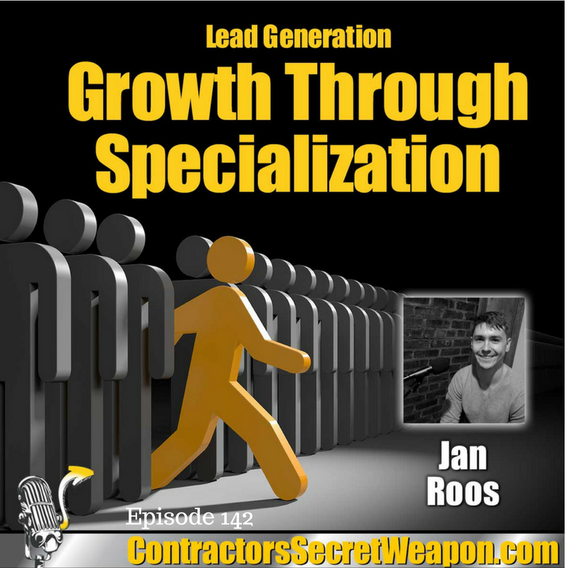 Lead Generation Growth through Specialization Jan Roos   Episode 142