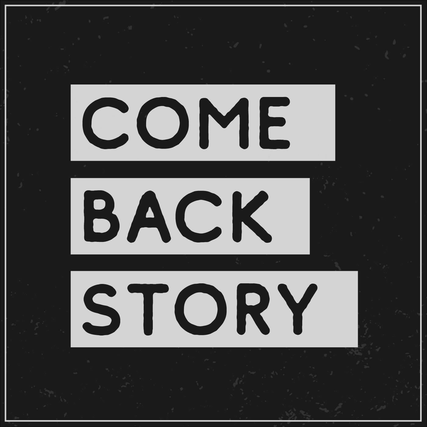 Comeback Story show art