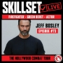 Artwork for Skillset Live Episode #73 - Jeff Bosley - The Hollywood Combat Tour