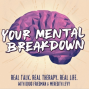 Artwork for Welcome to Your Mental Breakdown