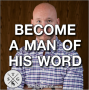 Artwork for TSG 44: How to Become a Dependable Man of Your Word