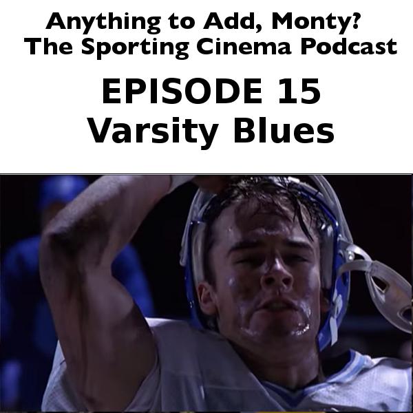 Episode 15, Varsity Blues