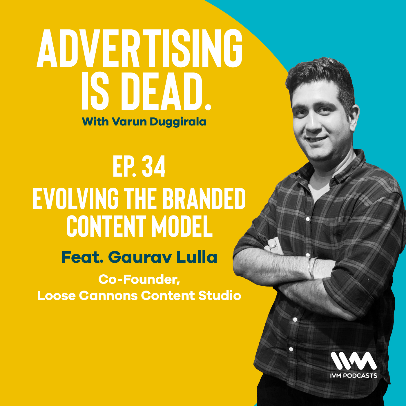 Ep. 34: Evolving The Branded Content Model