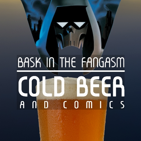 Episode 25 - Bask in the Fangasm