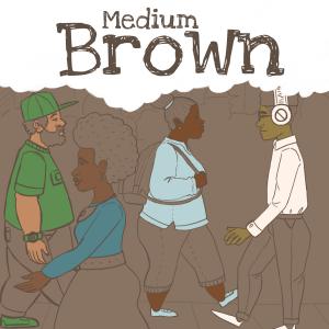 Medium Brown Podcast