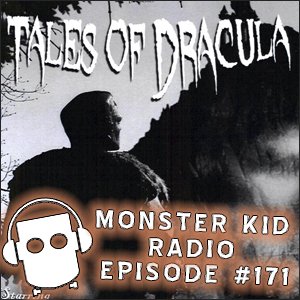 Monster Kid Radio - 1/27/15 - Returning to Tales of Dracula