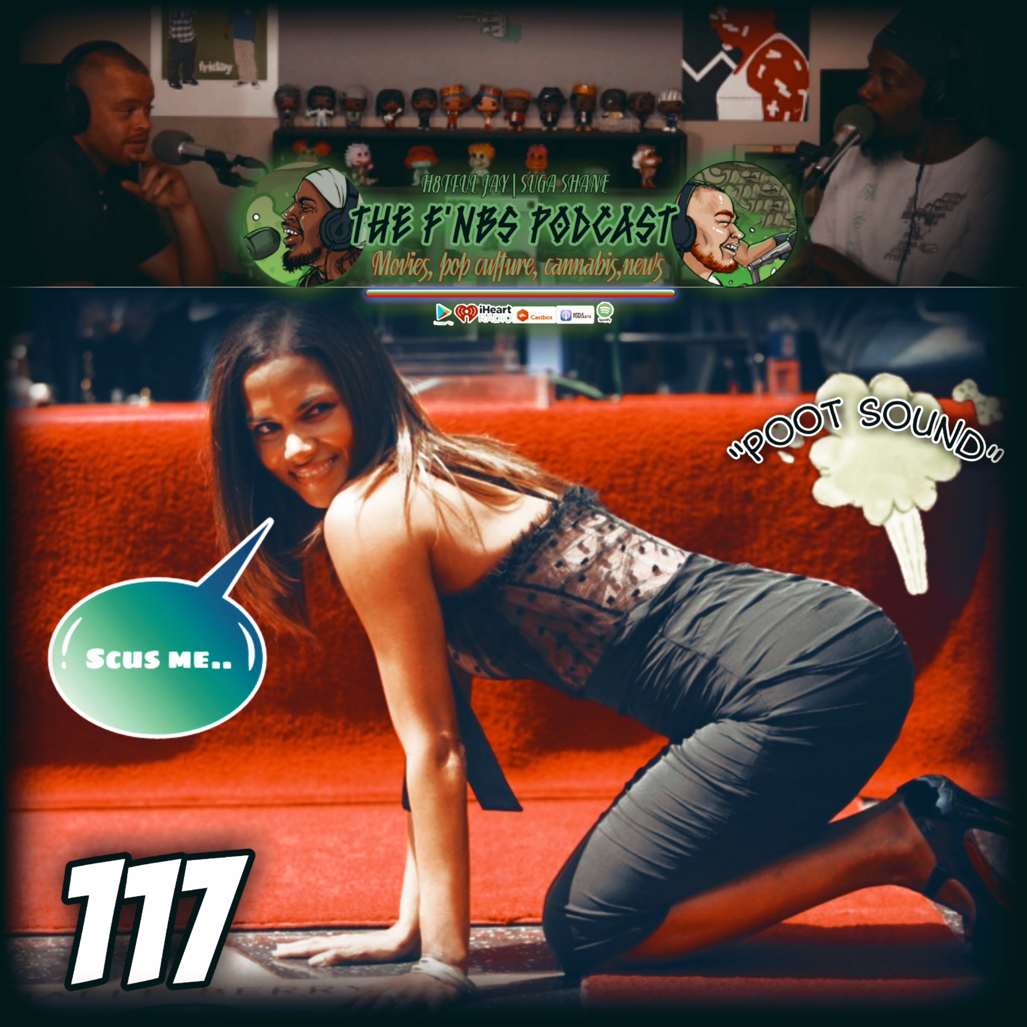 Artwork for THE F'NBS PODCAST EP. 117 | POOT SOUND...|H8TFUL JAY & SUGA SHANE