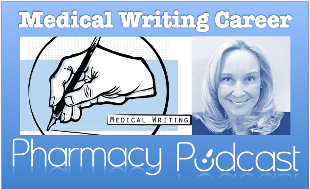 How to Build a Freelance Medical Writing Business - Pharmacy Podcast Episode 306