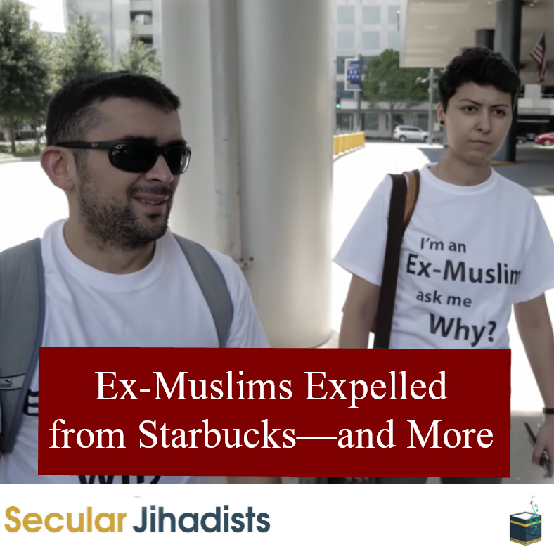 Ex-Muslims Expelled from Starbucks