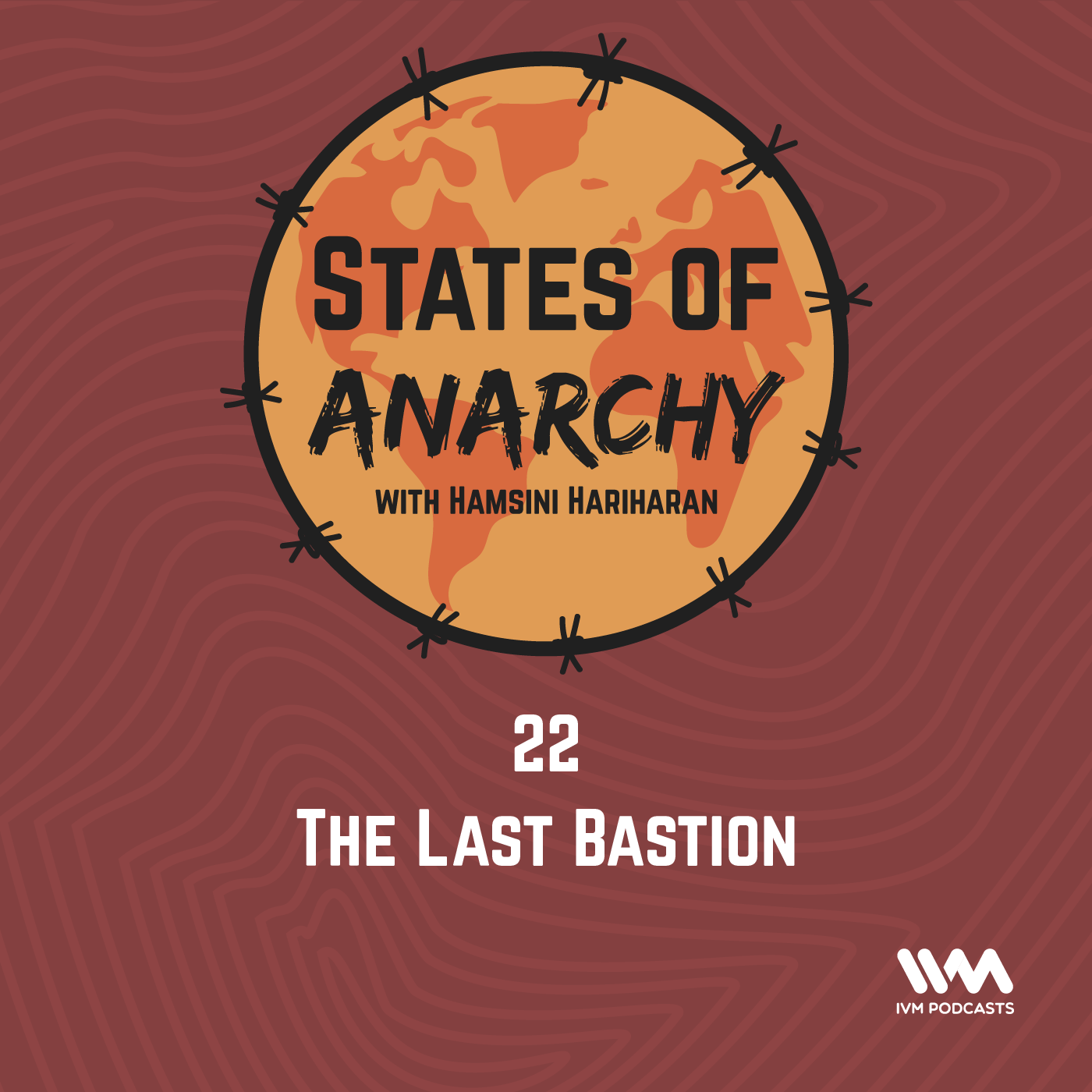 Ep. 22: The Last Bastion