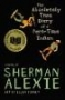 Artwork for Absolutely True Diary of a Part-Time Indian by Sherman Alexie