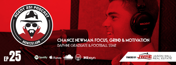 Chance Newman | agent 251 podcast | ep25