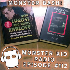 Monster Kid Radio #112 - Gregory William Mank - Frank J. Dello Stritto