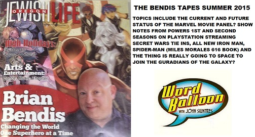 The Bendis Tapes Summer 2015  So... Any News Lately?