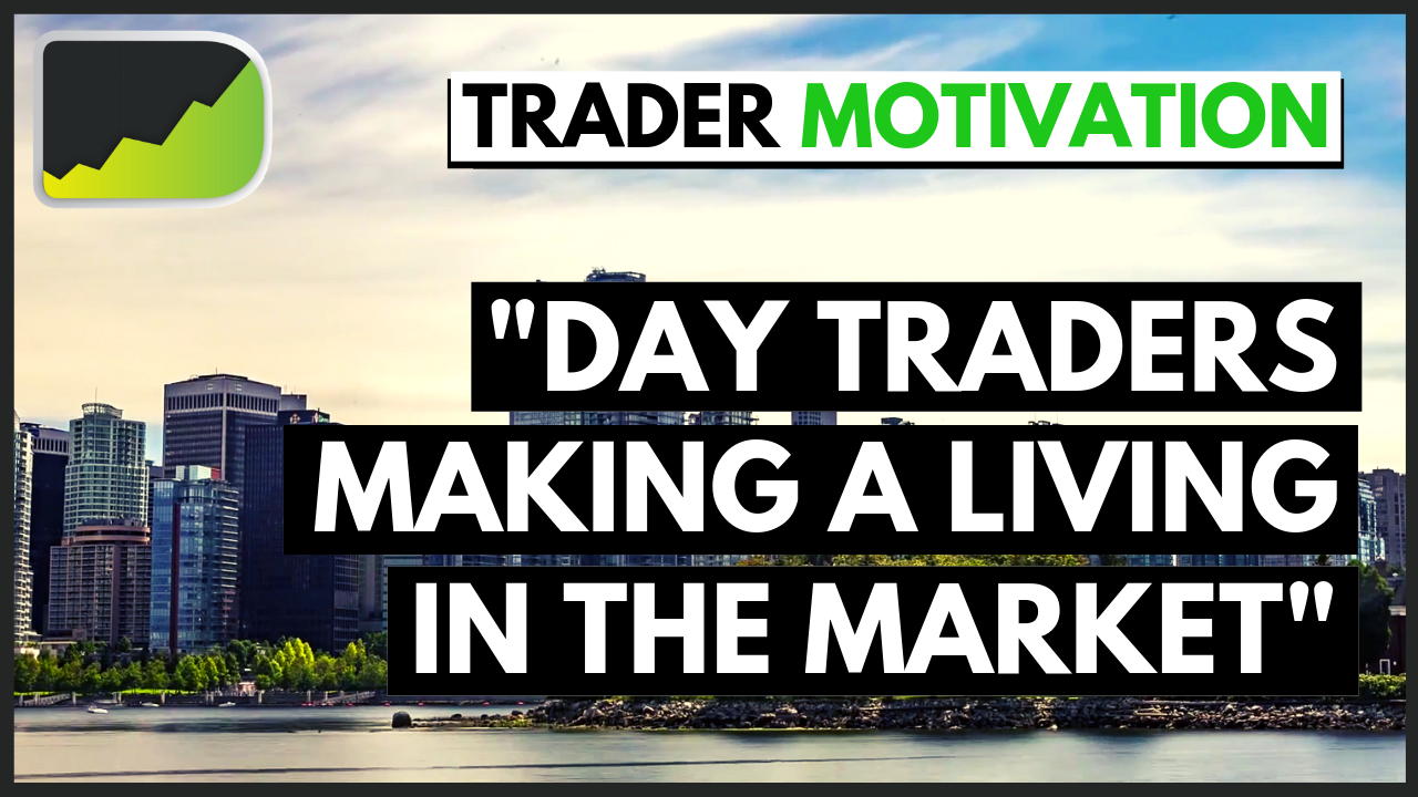 Successful Day Traders tell their stories