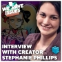 Artwork for We Have Issues Interview With Stephanie Phillips
