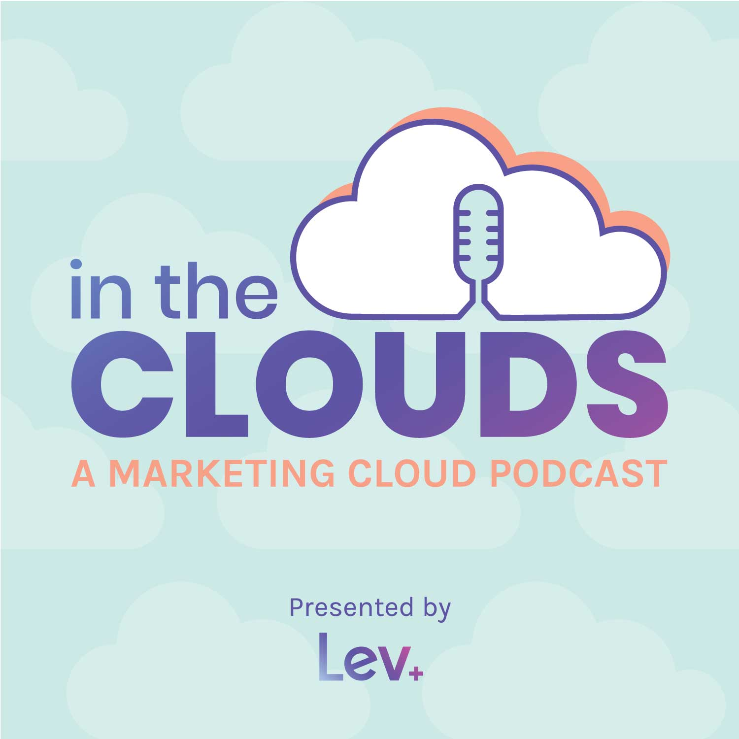 In the Clouds - A Marketing Cloud Podcast show art