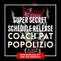 Artwork for Super Secret Schedule Release with coach Pat Popolizio - NCS53