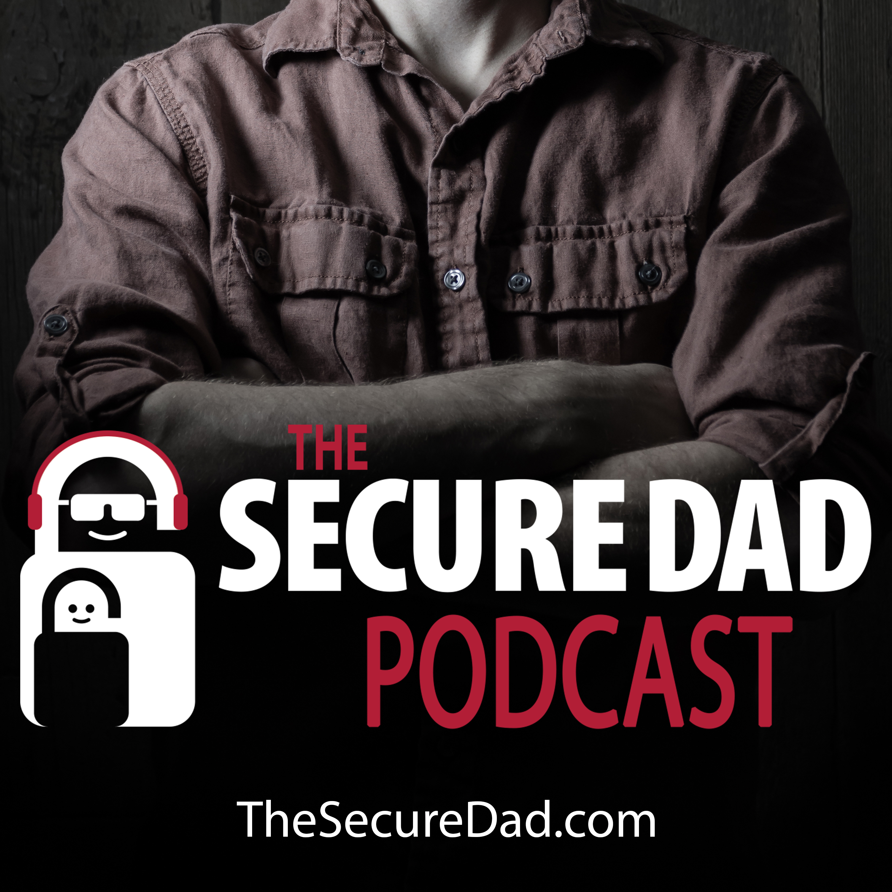 The Secure Dad Podcast show art