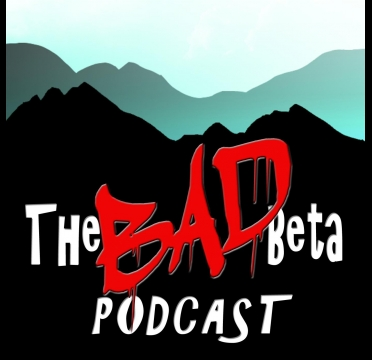 List of Podcast Episodes — The Bad Beta Podcast