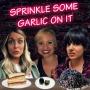 Artwork for Sprinkle Some Garlic On It