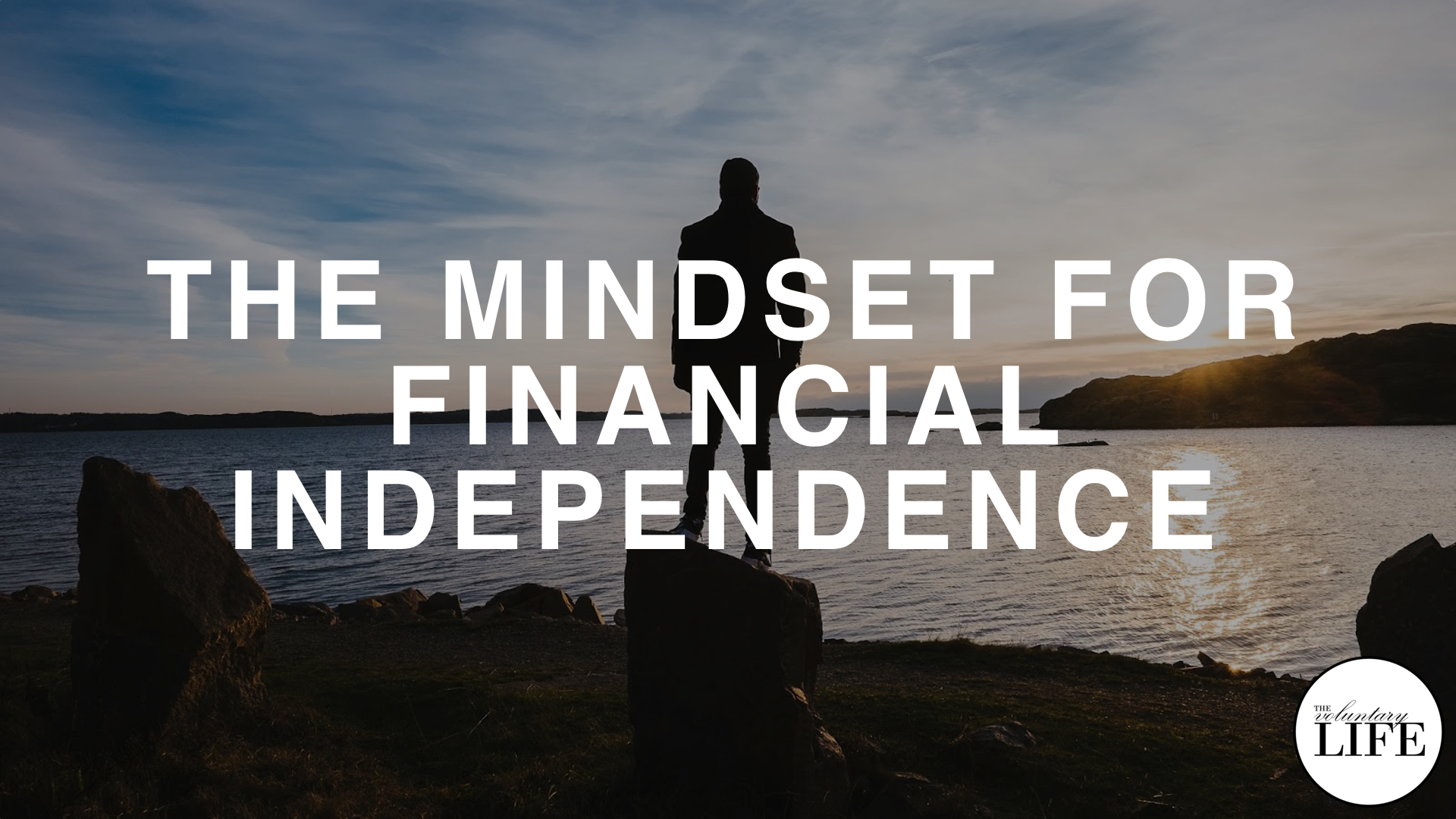 226 The Mindset For Financial Independence