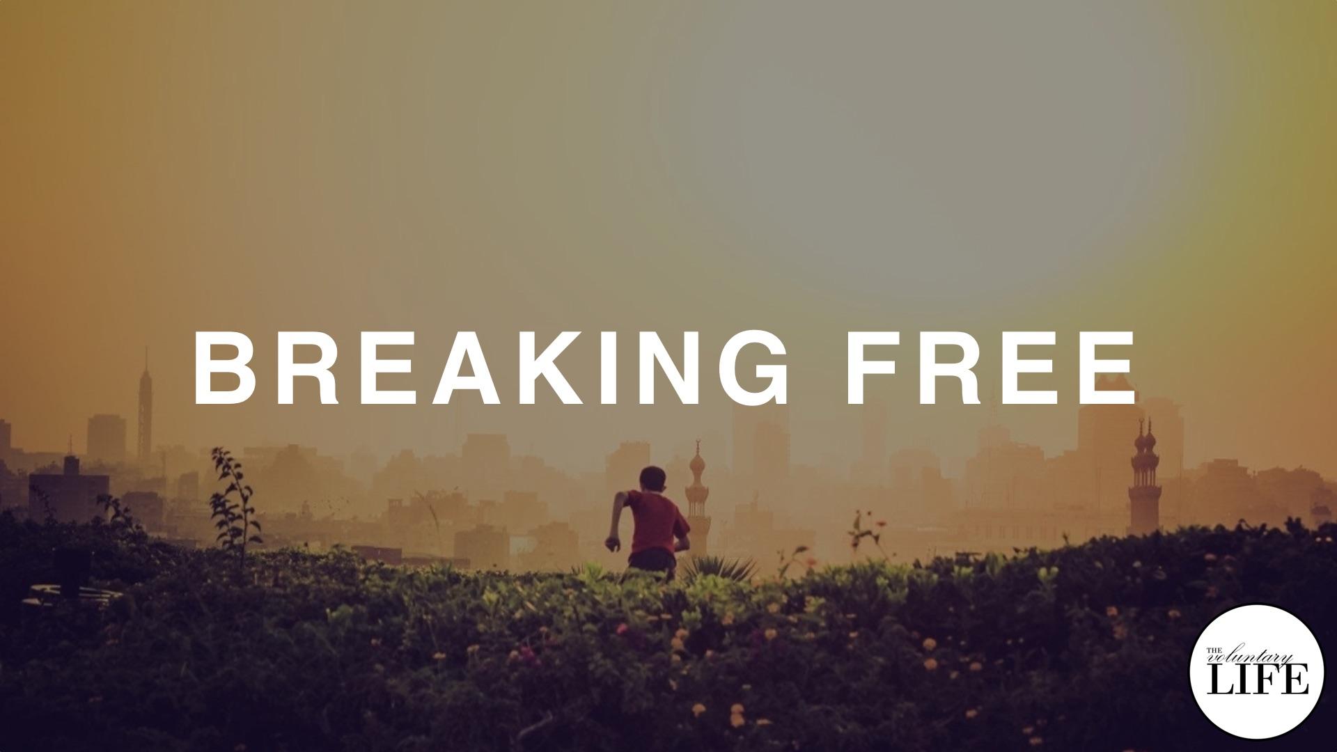 348 Breaking Free