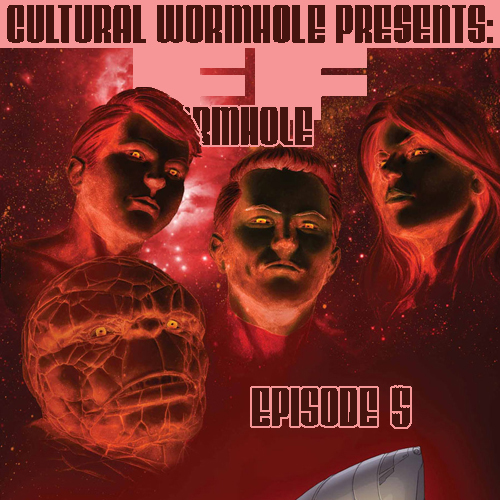 Cultural Wormhole Presents: FF Wormhole Episode 5