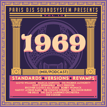 Paris DJs Soundsystem presents 1969 - Standards, Versions and Revamps Vol.10