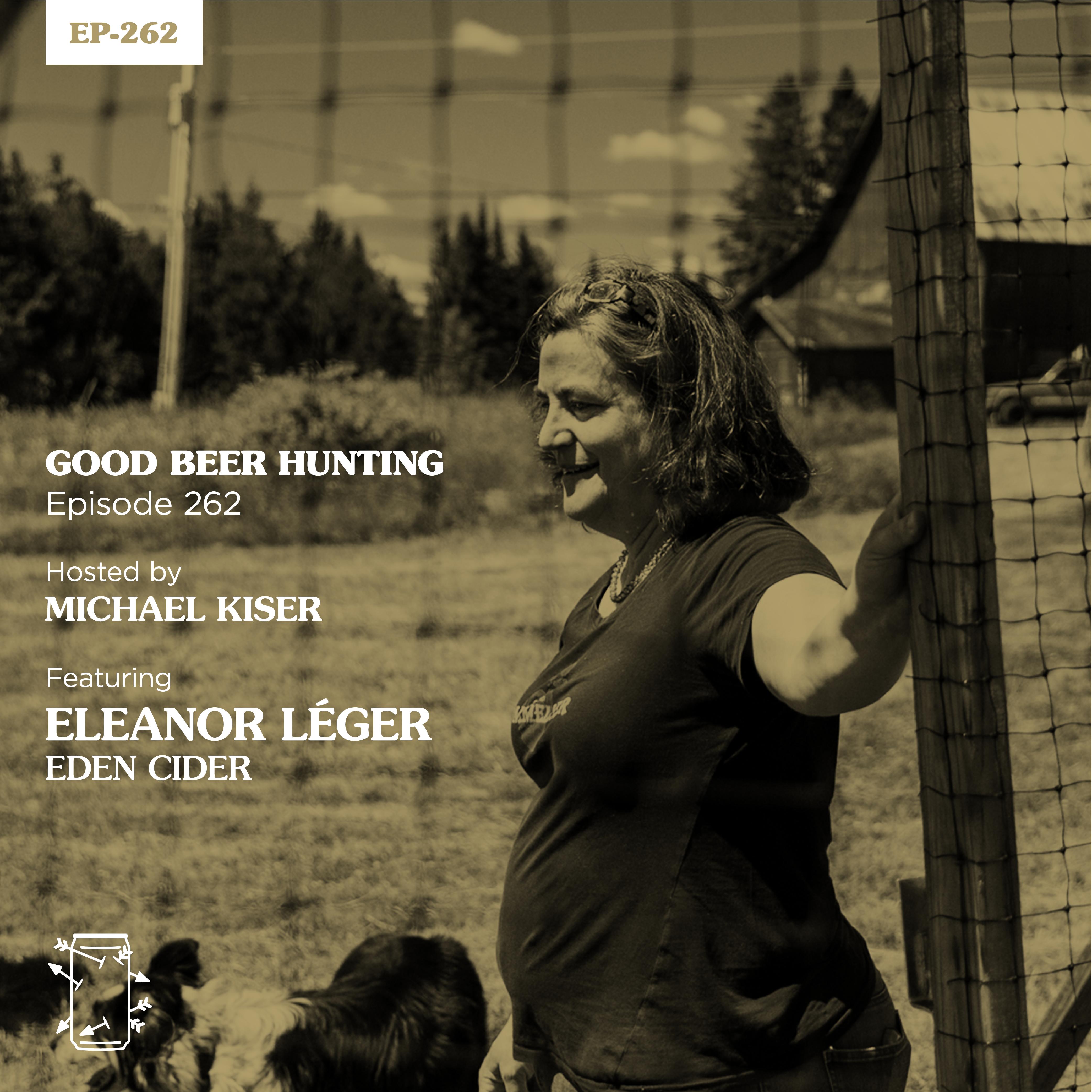 EP-262 Eleanor Léger of Eden Specialty Ciders