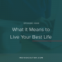 Artwork for Ep. 009 | What It Means To Live Your Best Life with Kelly Trach