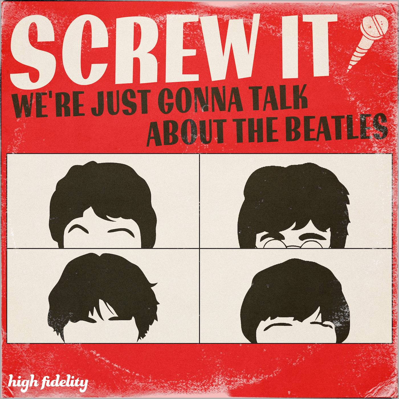 Screw It, We're Just Gonna Talk About the Beatles show art