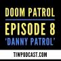 Artwork for Doom Patrol Episode 8 Review