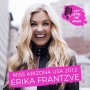 Artwork for Miss Arizona USA 2012 Erika Frantzve - How She Started Her Weekly Podcast and Standing Up For Your Faith in an Increasingly Challenging Culture
