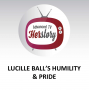 Artwork for Lucille Ball's Humility & Pride
