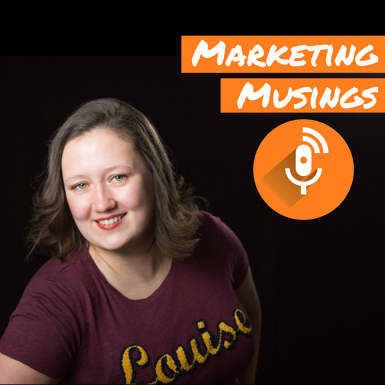 Artwork for Marketing Musings Episode 1
