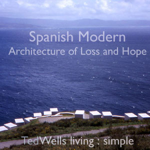 Spanish Modernism: Architecture of Loss and Hope