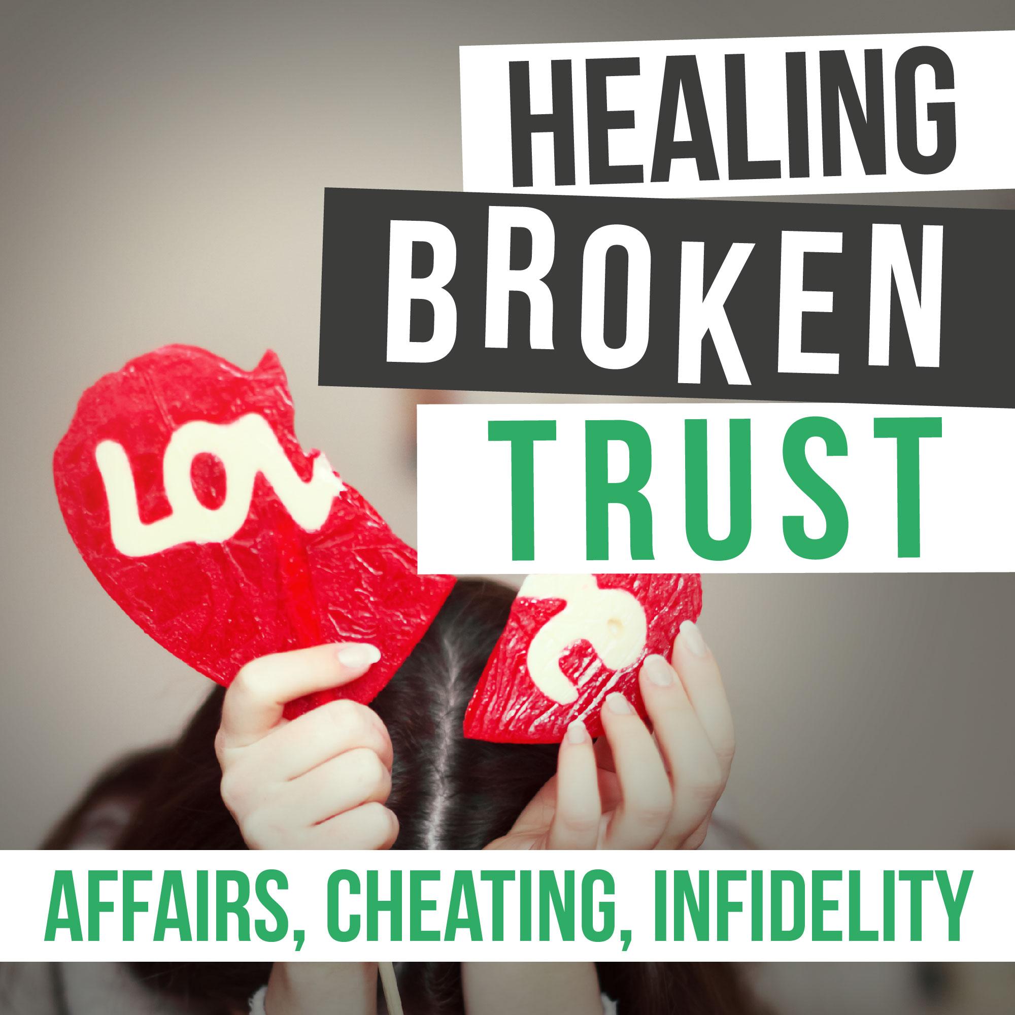 Healing Broken Trust In Your Marriage After Infidelity show art