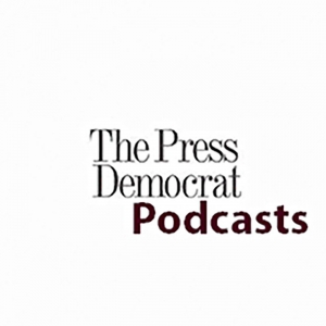 Santa Rosa Press Democrat podcasts