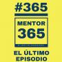 Artwork for MENTOR365 #365 El 365