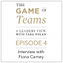 Artwork for A Conversation with Fiona Carney on the Game of Teams Podcast series