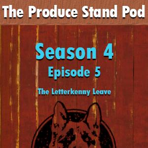 Artwork for Episode 0405: The Letterkenny Leave