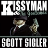 Cover for 'Kissyman and The Gentleman'