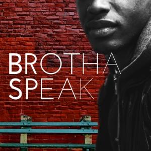 Brothaspeak Intimate Moments: The People's Voice