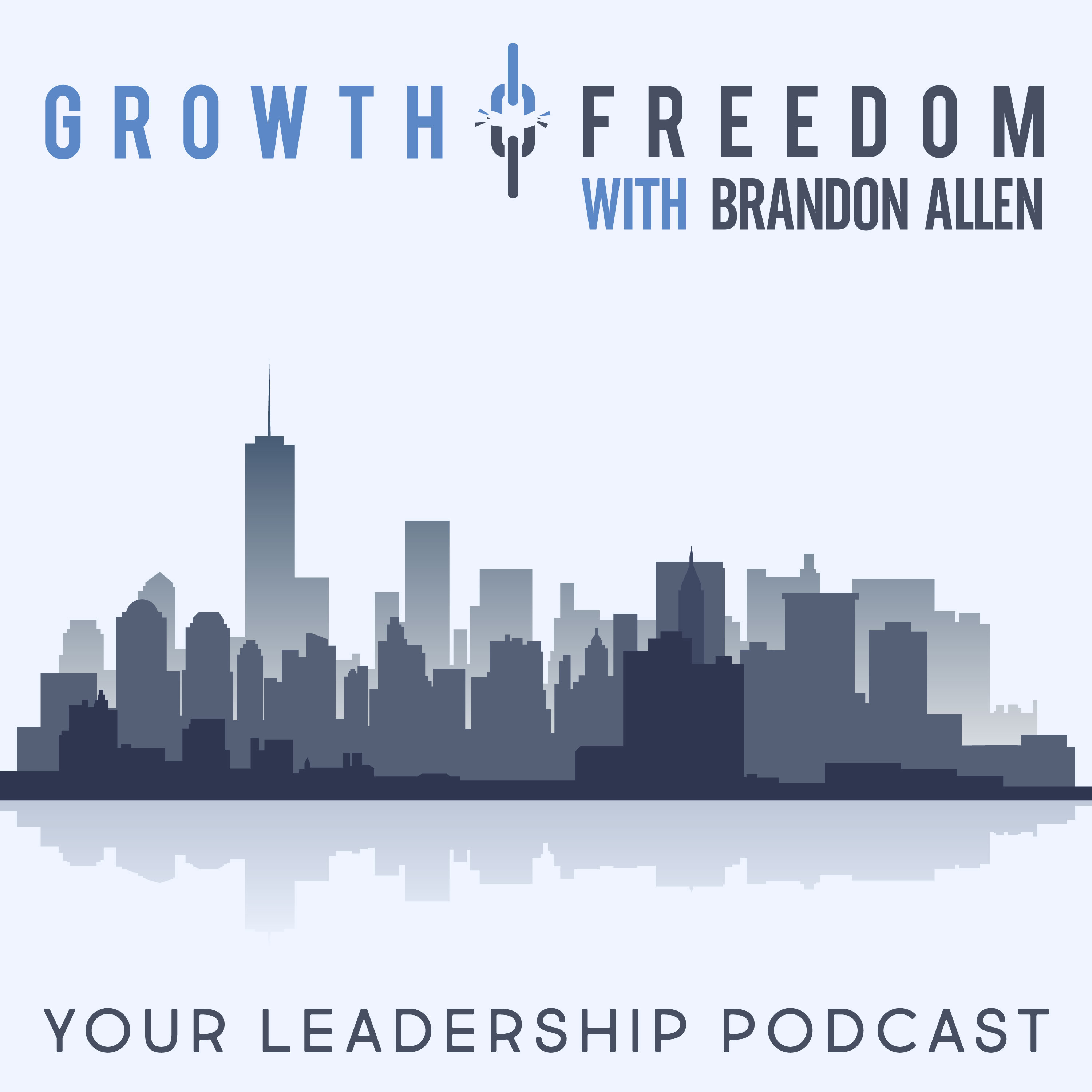 Growth and Freedom: The Leadership Podcast show art