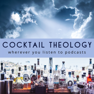 Cocktail Theology