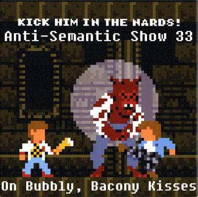 Episode 33 - On Bubbly, Bacony Kisses